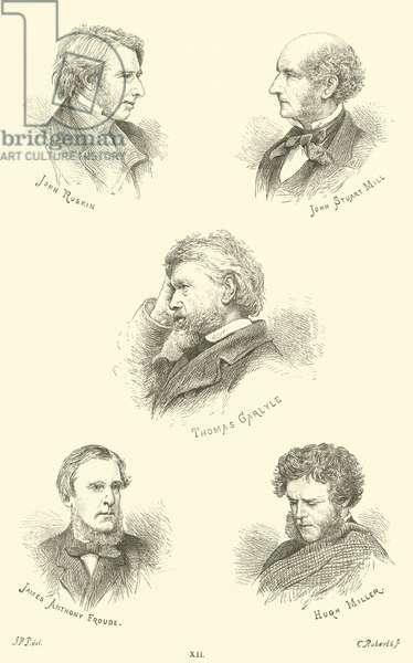 John Ruskin, John Stuart Mill, Thomas Carlyle, James Anthony Froude, Hugh Miller (engraving)