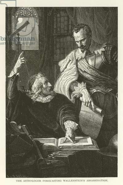 The Astrologer forecasting Wallenstein's Assassination (engraving)