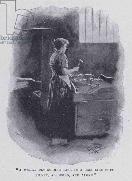 """""""A woman plying her task in a cell-like shed, silent, absorbed, and alone"""" (b/w photo)"""