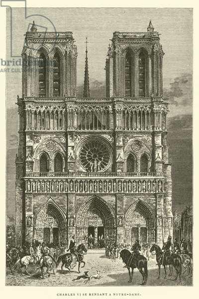 Charles VI se rendant a Notre-Dame (engraving)