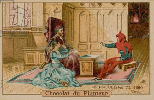 The fool and Charles VI, King of France (1368-1422) (chromolitho)