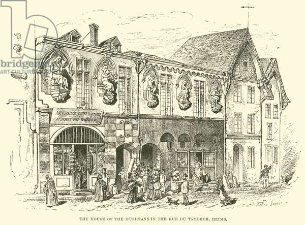 The House of the Musicians in the Rue du Tambour, Reims (engraving)