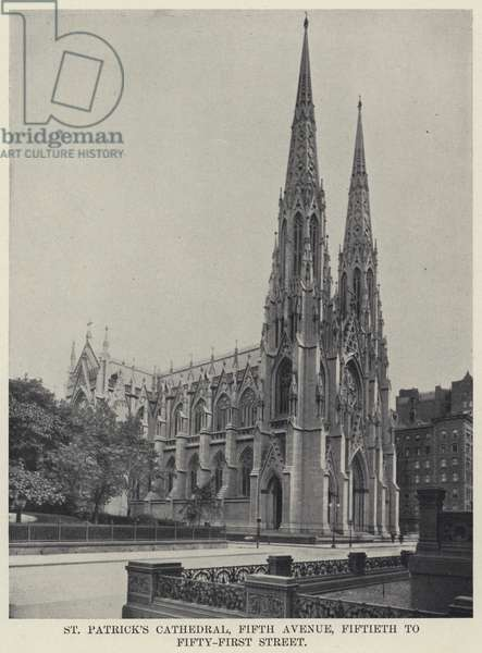 St Patrick's Cathedral, Fifth Avenue, Fiftieth to Fifty-First Street (b/w photo)