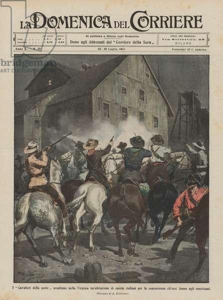 I Cavalieri della notte assaltano nella Virginia un'abitazione di operai italiani per … (colour litho)