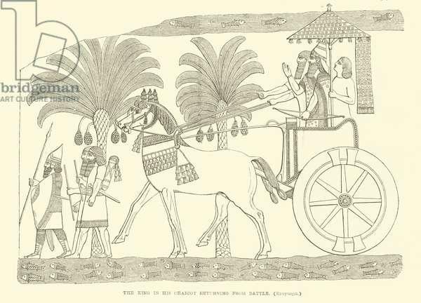 The king in his chariot returning from battle (Kouyunjik) (engraving)