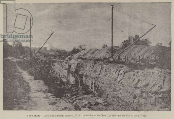 Tunneling, Open Cut at South Yonkers, NY, in the line of the New Aqueduct for the City of New York (engraving)