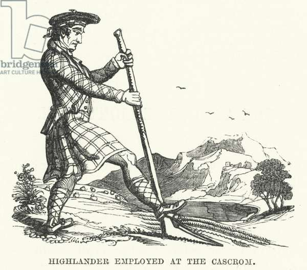 Highlander Employed at the Cascrom (engraving)