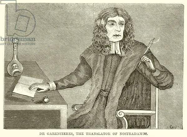Dr Garencieres, the Translator of Nostradamus (engraving)