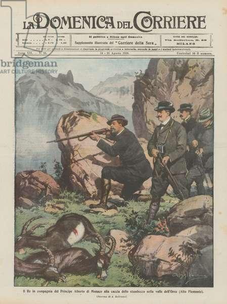 Il Re in compagnia del Principe Alberto di Monaco alla caccia dello stambecco nella valle dell'Orco (Alto Piemonte) (colour litho)