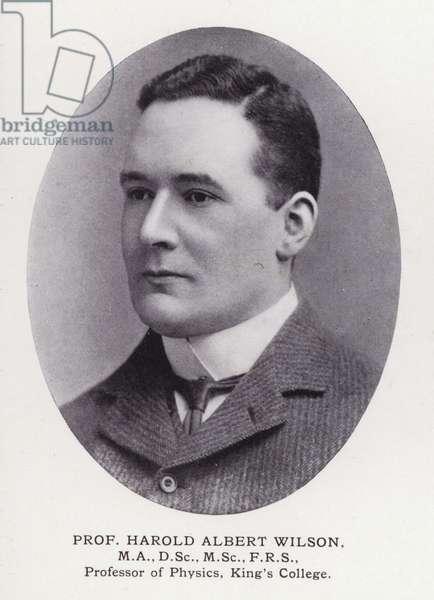 Prominent Men of London: Prof Harold Albert Wilson (b/w photo)