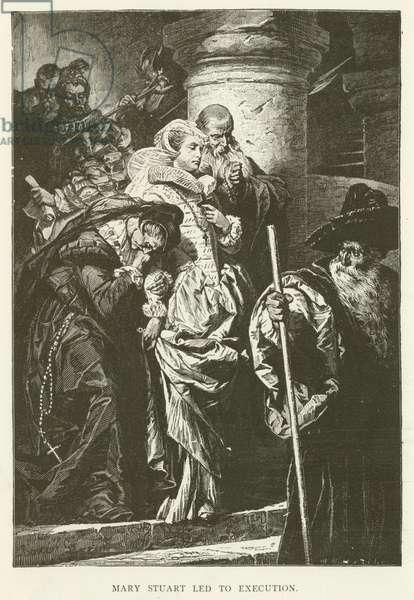 Mary Stuart Led to Execution (engraving)