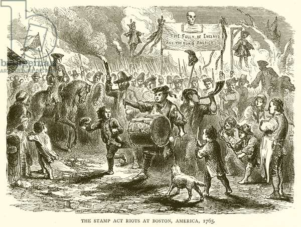 The Stamp Act Riots at Boston, America, 1765 (engraving)