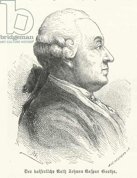 Johann Caspar Goethe, father of the German author Johann Wolfgang von Goethe (engraving)
