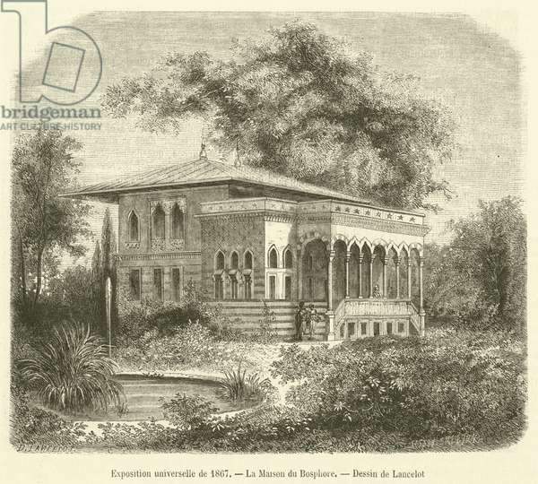 Exposition universelle de 1867, La Maison du Bosphore (engraving)