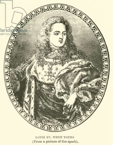Louis XV when Young, (From a picture of the epoch) (engraving)