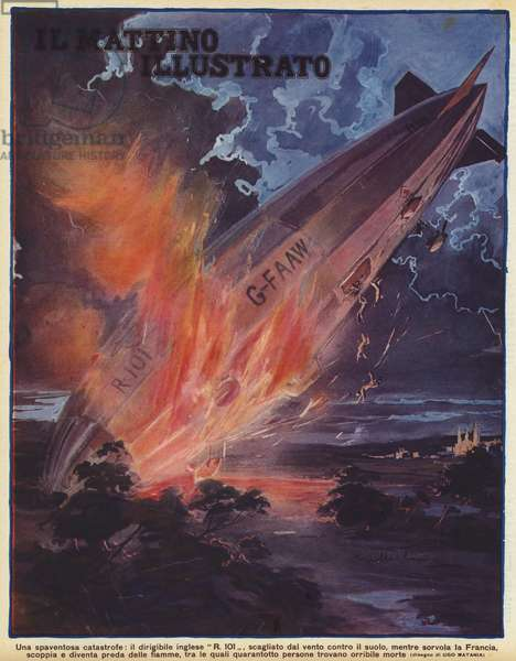 Crash of the British airship R101 on its maiden flight with the loss of 48 lives, France, 5 October 1930 (colour litho)