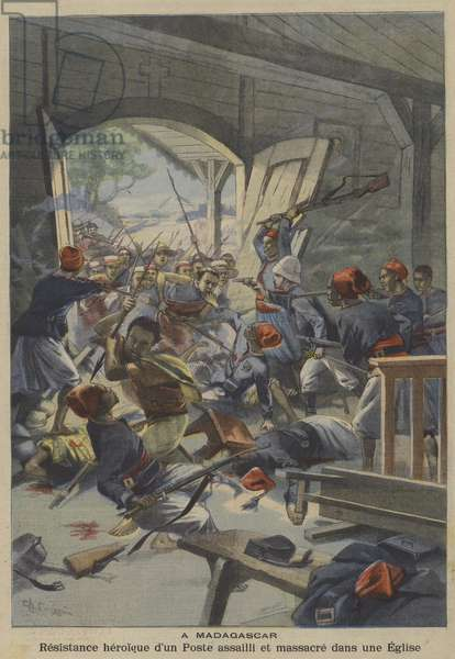 Heroic resistance of a group of French soldiers attacked and massacred in a church in Madagascar (colour litho)