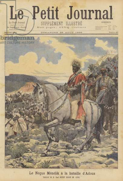 The Negus Menelik at the battle of Adwa (colour litho)