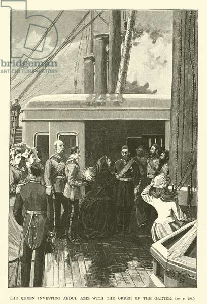 The Queen Investing Abdul Aziz with the Order of the Garter (engraving)