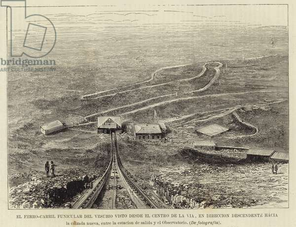 The funicular railway of Mount Vesuvius seen from the center of the railway (engraving)