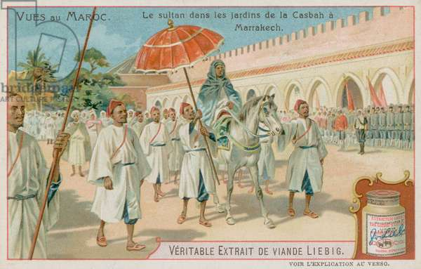 The Sultan Visits the Gardens of the Casbah in Marrakesh (chromolitho)
