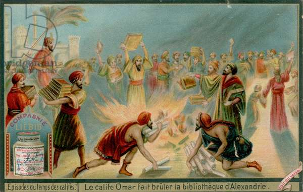 Caliph Omar Burns The Library at Alexandria (chromolitho)