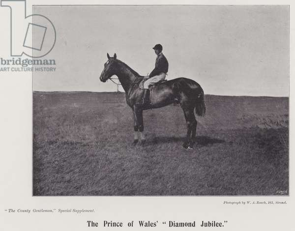 "The Prince of Wales' ""Diamond Jubilee"" (b/w photo)"