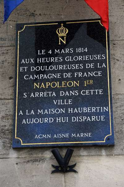 France, Champagne-Ardenne, Marne (51), Fismes - Historical board remembering the stay of Napoleon 1st (Napoleon I Bonaparte) in 1804 in town. Photography Florent Lamontagne