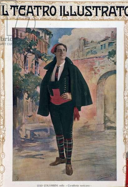 "Cover from ""Il teatro illustrato"" showing the singer Ugo Colombini performing in ""Cavalleria rusticana"" opera by Pietro Mascagni (1863-1945). 1911."