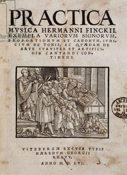 """Frontispiece of """"Practica musica"""" by Hermann Finck (1527-1558) german composer and music theorician"""