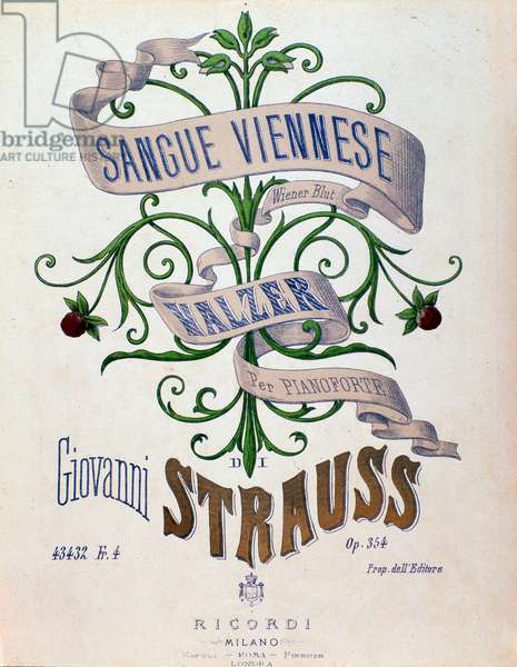 """Sheet music for """"Wiener Blut"""" by Johann Strauss II (1825-1899) 1873 - Frontispiece of musical score of """""""" Viennese Blood"""""""" by Austrian composer Johann Strauss (1825-1899), 1873 - Private collection"""