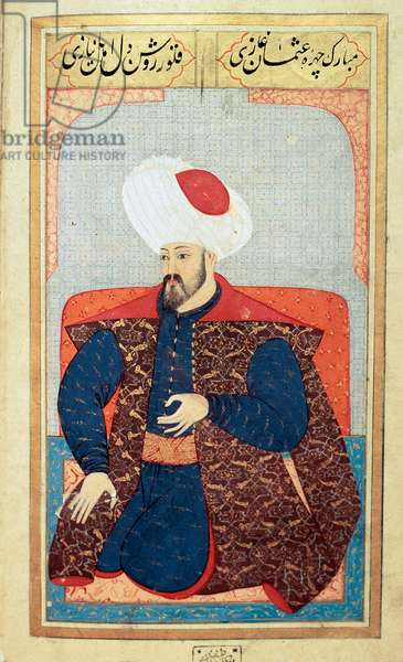 """Ottoman Empire: portrait of the first Sultan Osman I (1258-1326) Miniature from the manuscript """""""" Human physiognomy (About personal arrangements of the Ottomans) by Seyyid Lokman Hussein. (Ms. ty6087 folio 21b), 1579. University Library Istanbul"""