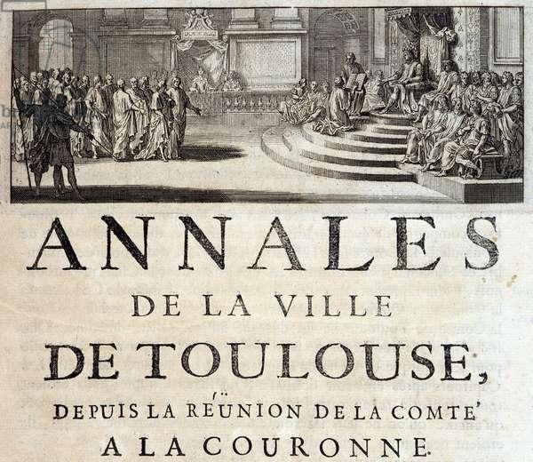 """King Philippe the Hardi in Toulouse in 1272 in """"Annales de la ville de Toulouse"""" by Germain de Lafaille, Toulouse, 1687"""