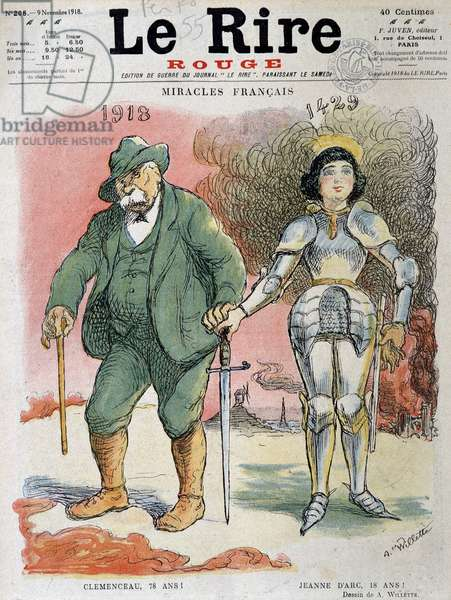First World War (1914-1918): French miracles, Georges Clemenceau (1841-1929), in 1918, the father of Victory was 78 years old and Jeanne D'Arc (1412-1431), in 1429, the maiden of Orleans was 18 years old - Drawing by Adolphe Willette (1857-1926), for the cover of Le Rire Rouge, November 9, 1918