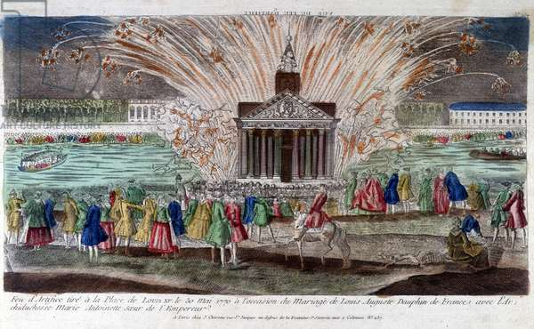 Fireworks fired at Place de Louis XV on 30 May 1770, on the occasion of the marriage of Louis Auguste, Dauphin of France with Archduchess Marie Antoinette, sister of the Emperor. Engraving late 18th century.