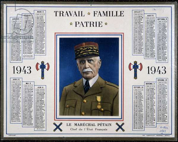 """Calendar of posts of the year 1943 presenting a portrait of Marshal Pétain under the motto """"Work, Family, Fatherland""""""""."""