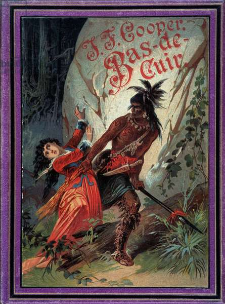 """Cover of Leatherstocking saga including """""""" The Pioneers"""""""", """""""" The Last of the Mohicans"""""""", """""""" La Prairie"""", """""""" Lake Ontario"""" and """""""" The Deer Killer"""""""" by James Fenimore Cooper (1789-1851), American writer, 1888"""