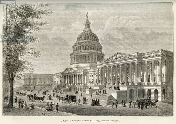 """The Capitol, seat of the legislature, built between 1793 and 1830, in Washington (District of Columbia), the capital of the United States. Engraving after A.Deroy's drawing, to illustrate the story La conquete blanche, by William Hepworth Dixon, in 1875, published in """""""" Le tour du monde"""""""""""" 1876, edited by Edouard Charton, Hachette edition, Paris. Selva Collection."""