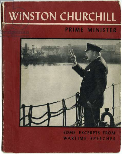 Winston Churchill, prime minister, some excerts from wartime speeches.