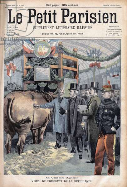"""Visit of President Emile Loubet to the Agricultural Competition at the Galerie des Machines, Champs de Mars,  in """" Le petit Parisien"""""""", on 29/03/1903 (engraving)"""