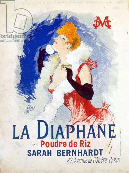 "Advertising of """" La Diaphane: Rice Powder"""""" Henriette Rosine Bernard dit Sarah Bernhardt (1844-1923). 1890. Illustration by Jules Cheret."