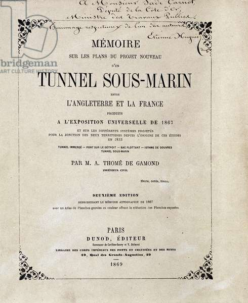 "Cover of the """" Memoire on the plans of the new project of an Underwater Tunnel (Underwater) between England and France produced at the World Exposition of 1867"""" by M.A. Thome de Gamond, 1869"