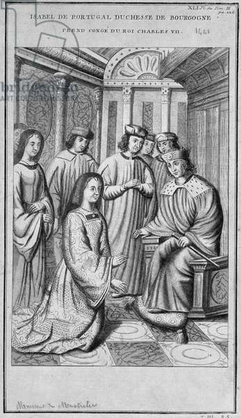 Isabella of Portugal (1397-1472) Duchess of Burgundy takes conge hard king Charles VII.