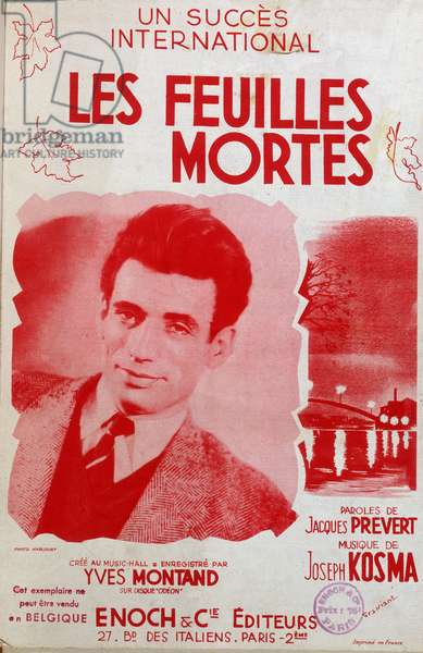 """Sheet music for the song """""""" les feuilles mortes"""""""" by Jacques Prevert and Joseph Kosma, by Yves Montand"""