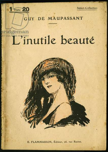 L'unnecessary beaute, collection of short stories by Guy de Maupassant (1850-1893), flammarion edition, 1926, Paris, cover illustration. Selva Collection.