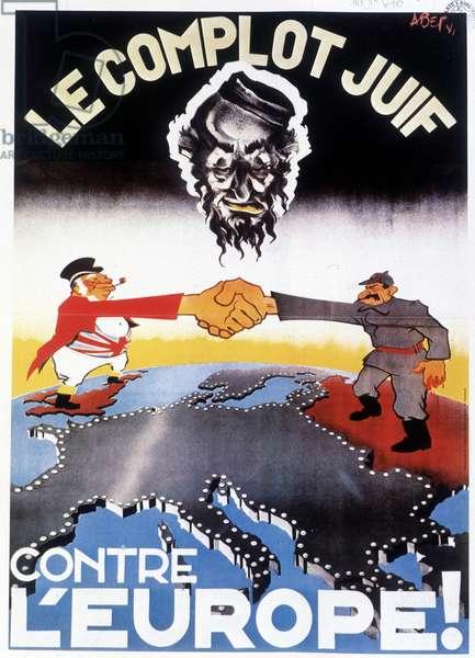 The Jewish conspiracy against Europe! - Handheld between Winston Churchill (1865-1974) and Joseph Stalin (Stalin) (Joseph Vissarionovich Djougashvili dit) (1879-1953). Anti-English and anti-Bolshevik propaganda poster, 1942