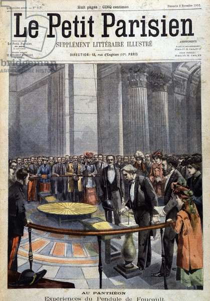 """Experience of the Foucault pendulum in the presence of Camille Flammarion and Alphonse Berget, at the Pantheon - Couv. of the """""""" Petity Parisien"""""""" from 02/11/1902"""