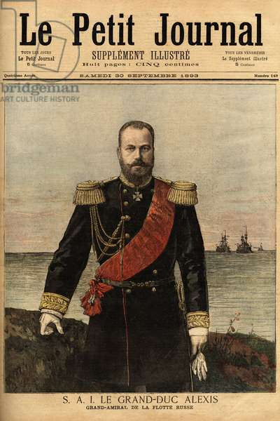 "Portrait of the great admiral of the Russian fleet, allied to France, Grand Duke Alexandrovich Romanov (1850-1908) son of Tsar Alexander II (1818-1881). Engraving in """" Le petit journal"""" 30/09/1893. Selva's collection."