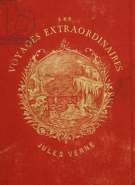 "Cover of the collection """" Les Voyages Extraordinary"""" by Jules Verne. End of the 19th century."