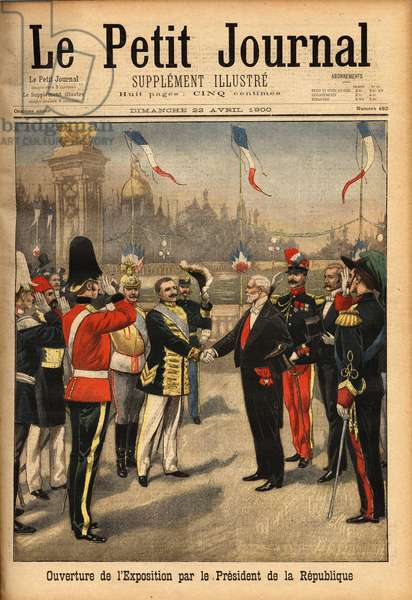 """Opening of the exhibition of 1900 by the President of the Republic Emile Loubet (1838-1929). Engraving in """""""" Le petit journal"""""""" 22/4/1900. Selva Collection."""